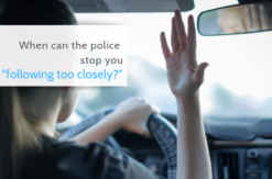 follow too closely police traffic stop