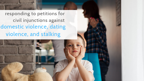 injunction domestic dating violence stalking